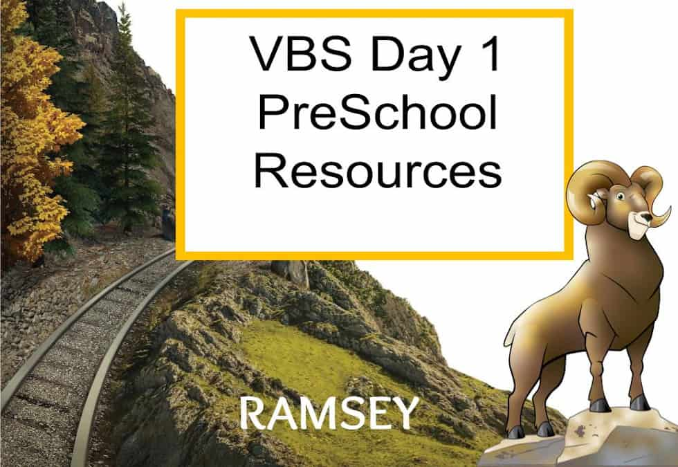 Day 1 VBS PreSchool Resources